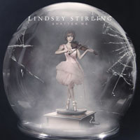 Lindsey Stirling — Shatter Me